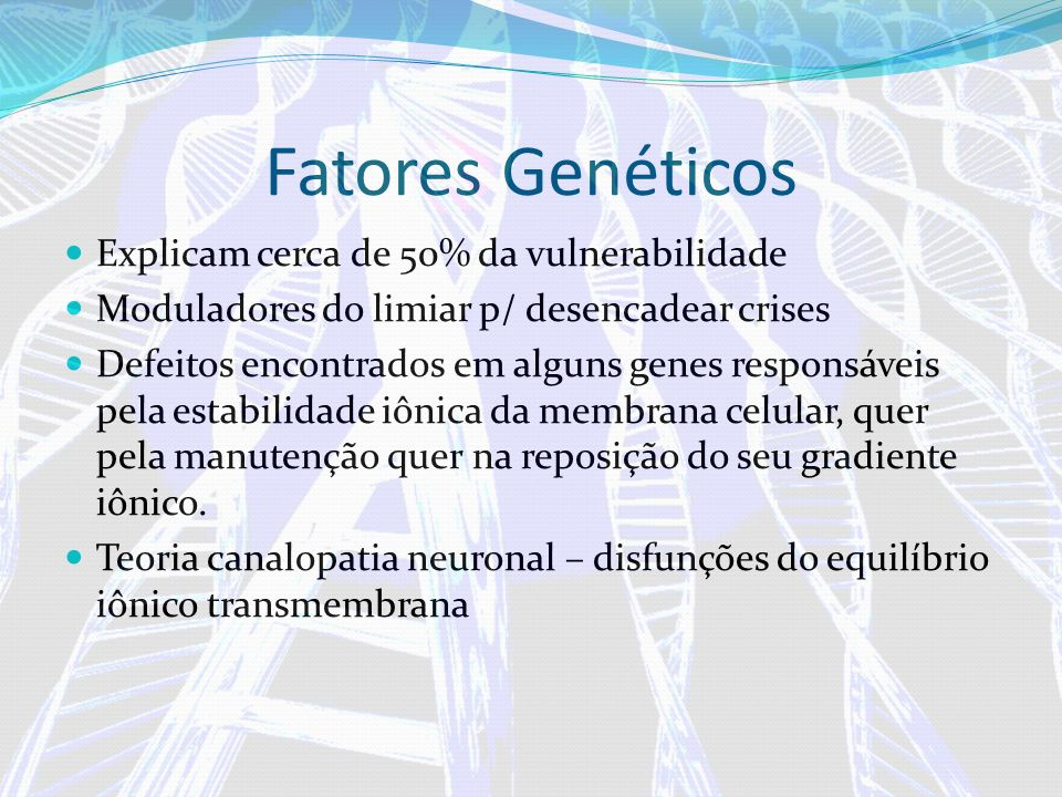 Fatores Genéticos Explicam cerca de 50% da vulnerabilidade