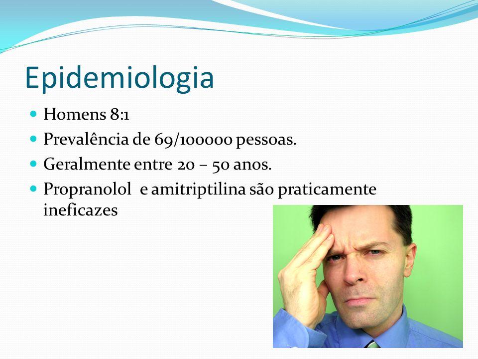 Epidemiologia Homens 8:1 Prevalência de 69/100000 pessoas.