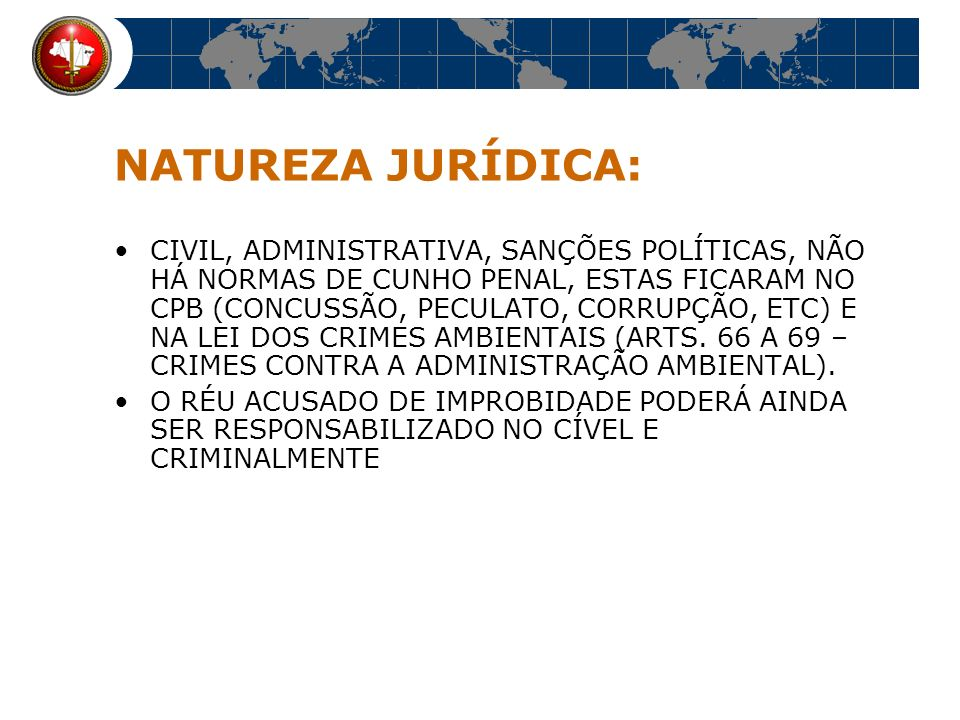 NATUREZA JURÍDICA: