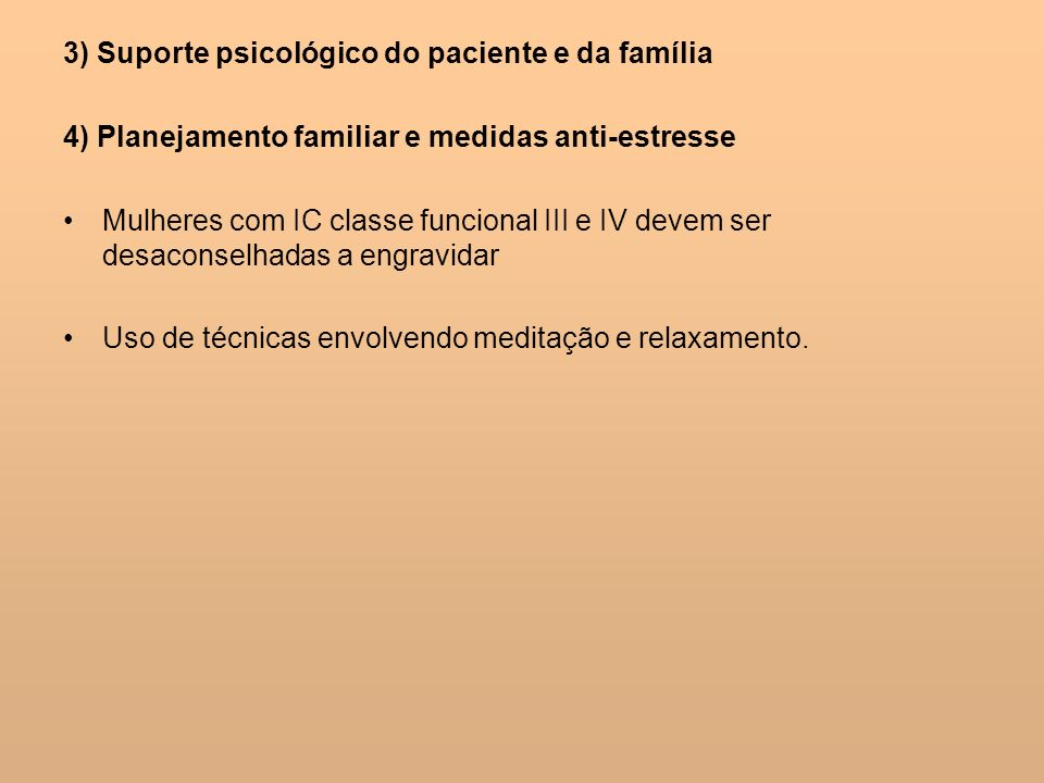 3) Suporte psicológico do paciente e da família