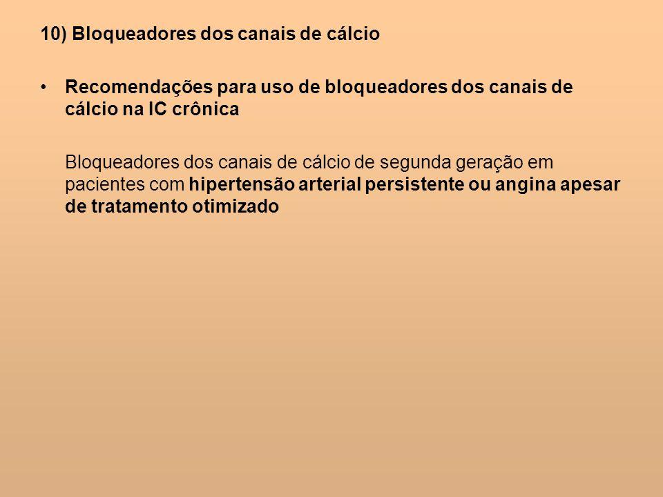 10) Bloqueadores dos canais de cálcio