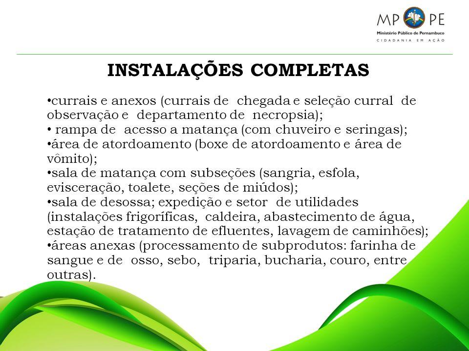INSTALAÇÕES COMPLETAS