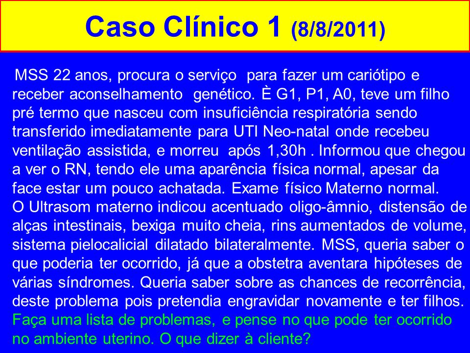 Caso Clínico 1 (8/8/2011)