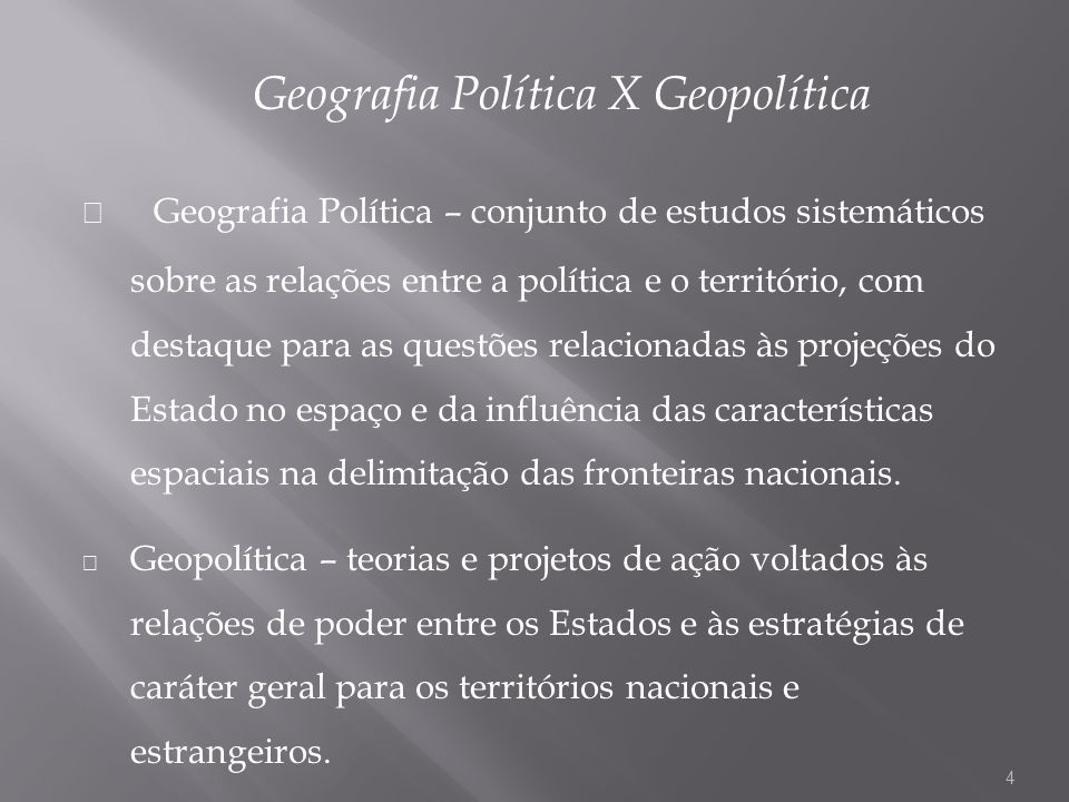 Geografia Política X Geopolítica
