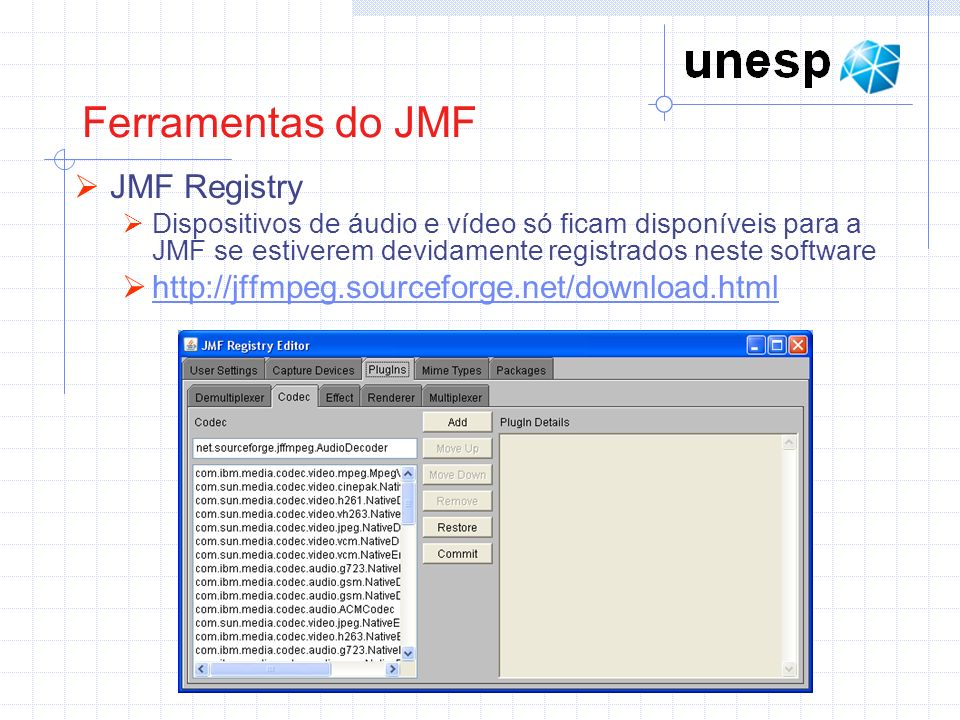 Ferramentas do JMF JMF Registry