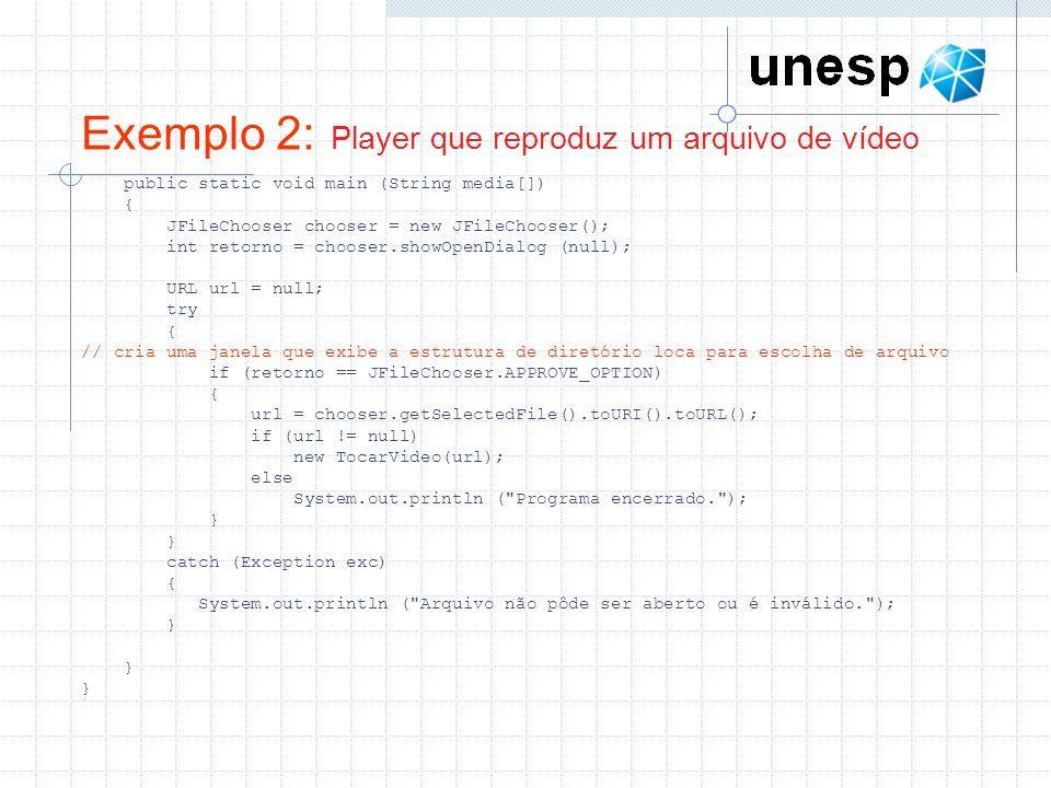 Exemplo 2: Player que reproduz um arquivo de vídeo