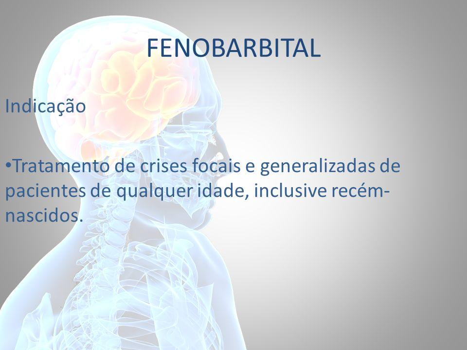 FENOBARBITAL Indicação