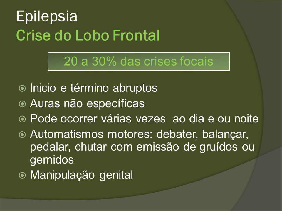 Epilepsia Crise do Lobo Frontal