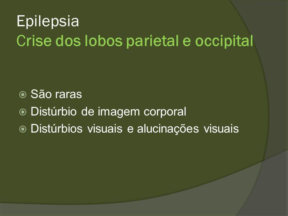Epilepsia Crise dos lobos parietal e occipital