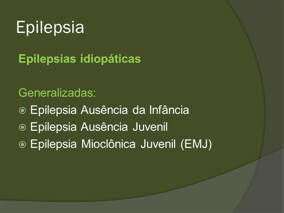 Epilepsia Epilepsias idiopáticas Generalizadas:
