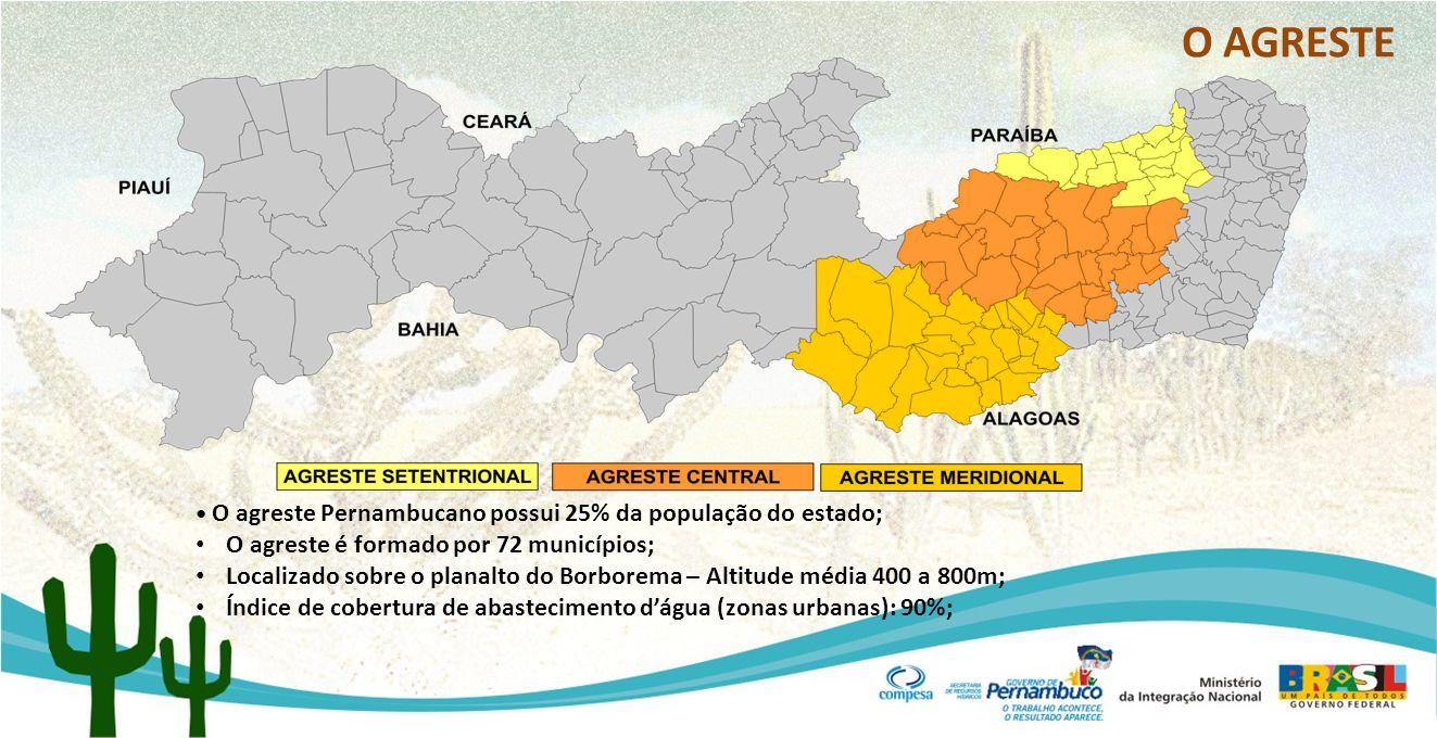 O AGRESTE O agreste é formado por 72 municípios;
