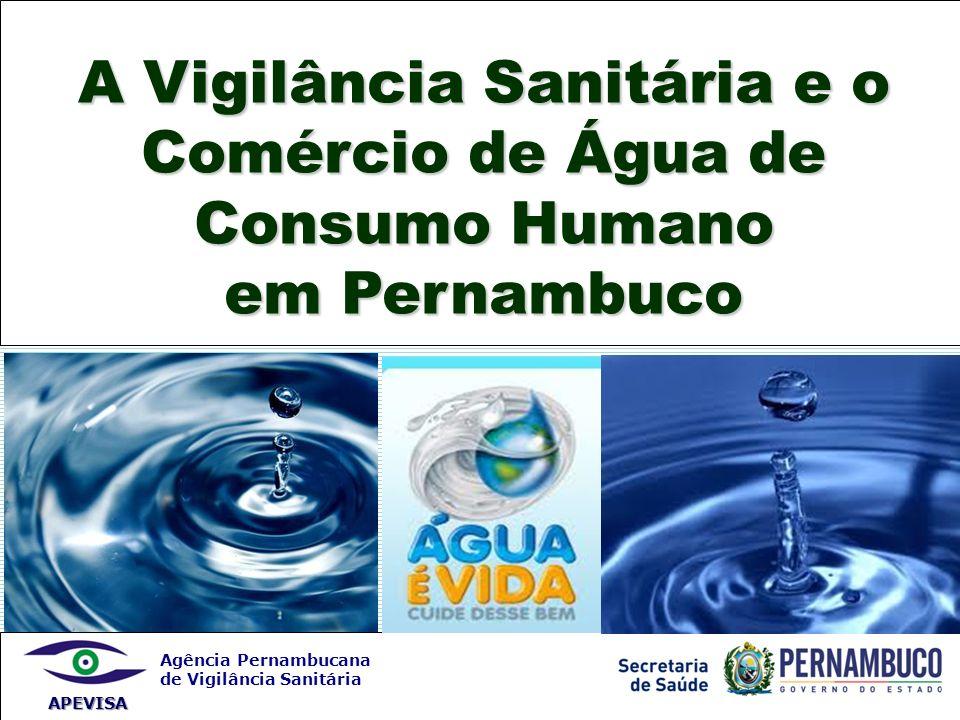 A Vigilância Sanitária e o Comércio de Água de Consumo Humano