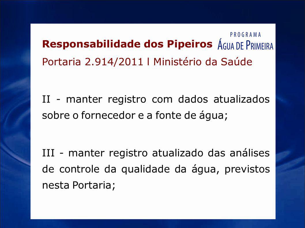 Responsabilidade dos Pipeiros