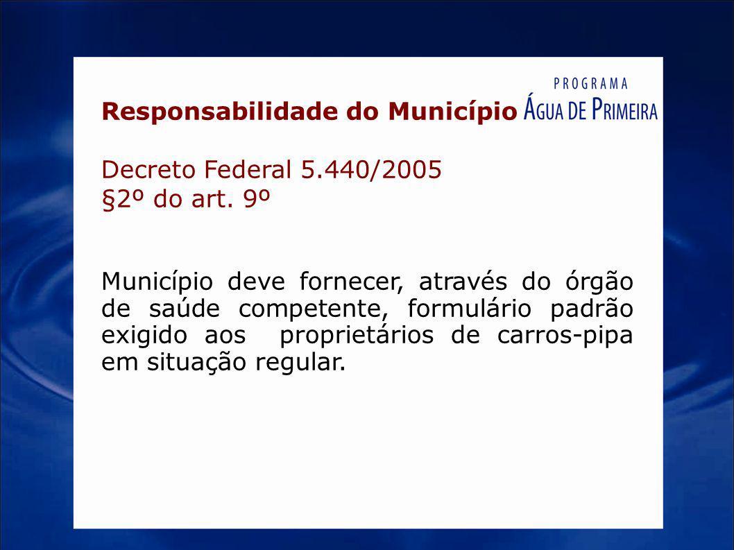 Responsabilidade do Município Decreto Federal 5.440/2005