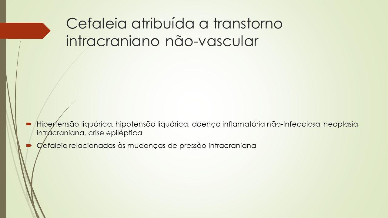 Cefaleia atribuída a transtorno intracraniano não-vascular