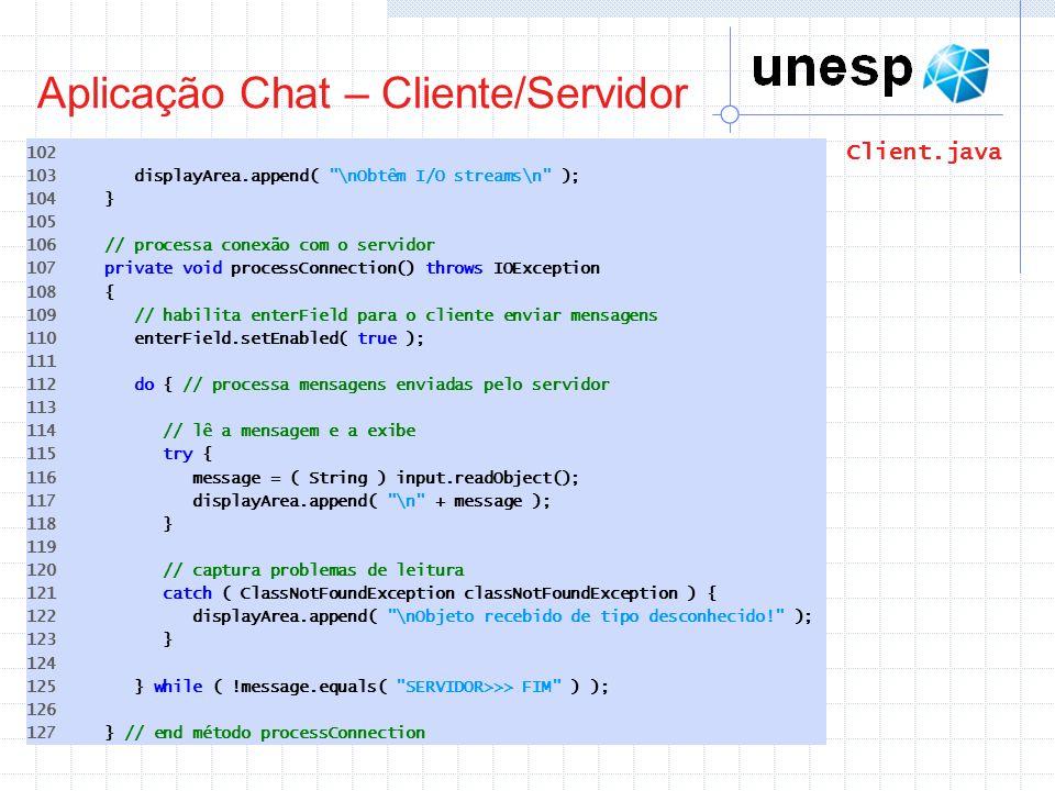 Aplicação Chat – Cliente/Servidor