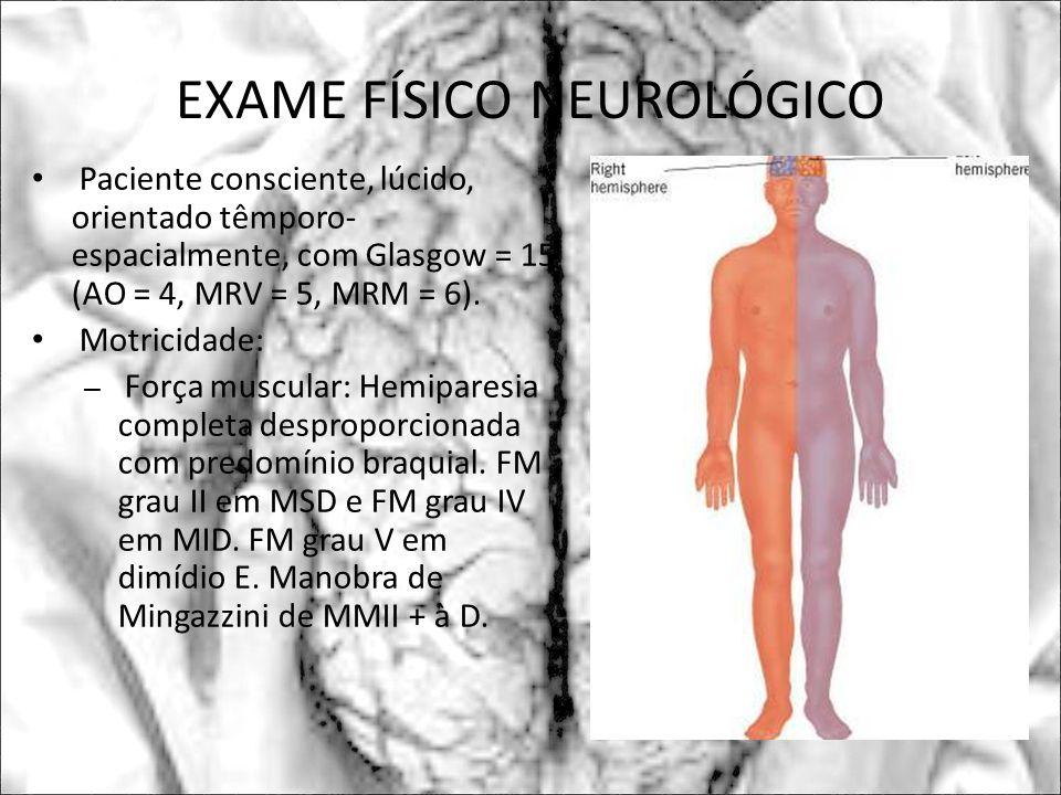 EXAME FÍSICO NEUROLÓGICO