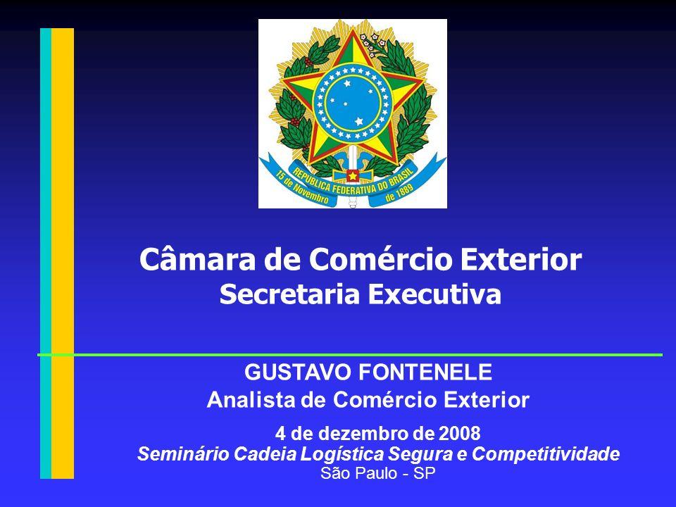 Câmara de Comércio Exterior Secretaria Executiva