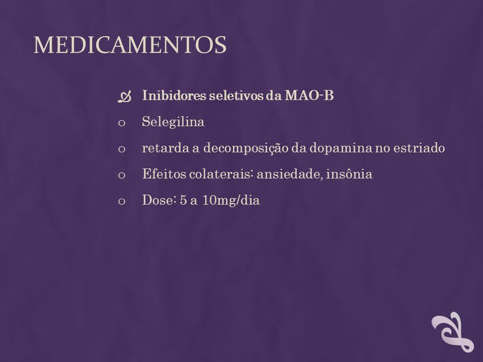 Medicamentos Inibidores seletivos da MAO-B Selegilina