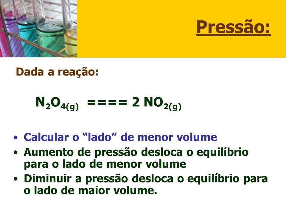 Pressão: Calcular o lado de menor volume