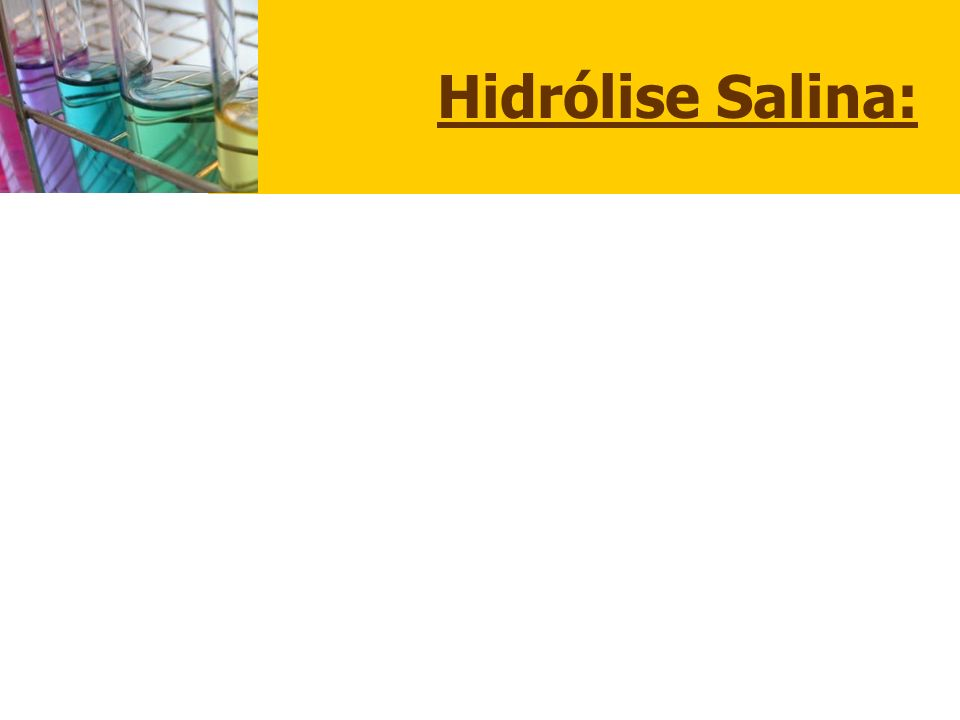 Hidrólise Salina: