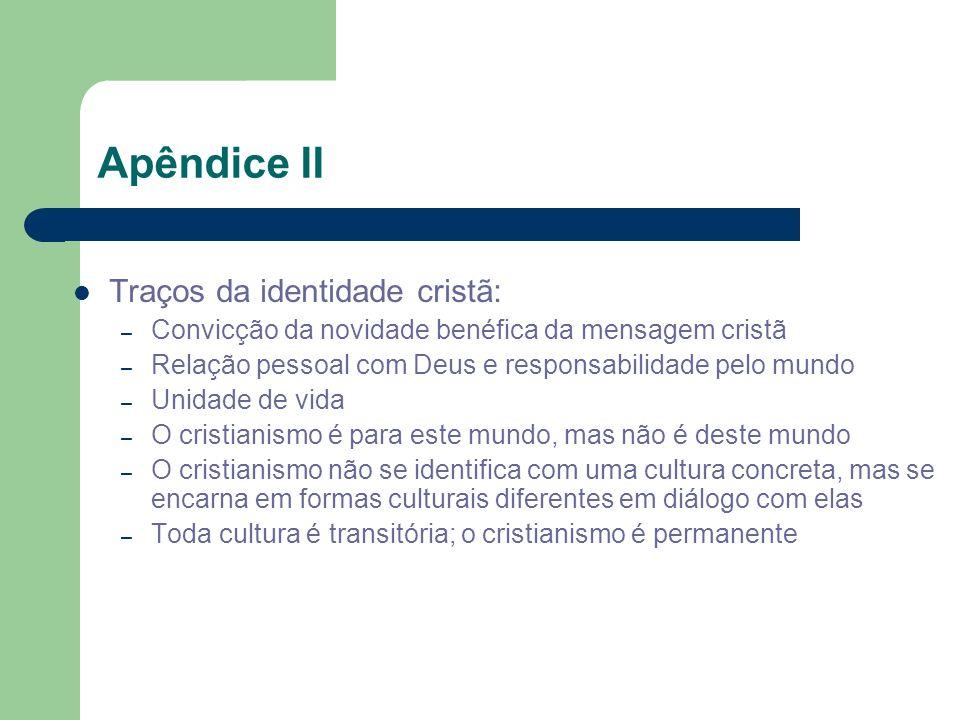 Apêndice II Traços da identidade cristã: