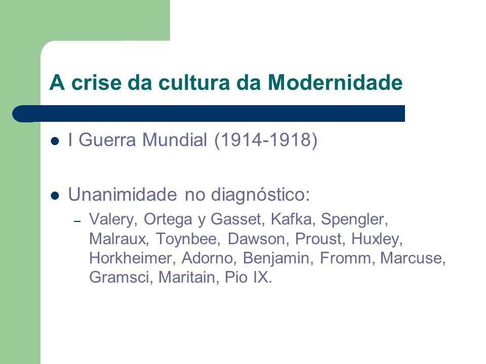 A crise da cultura da Modernidade