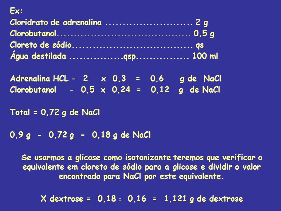 X dextrose = 0,18  0,16 = 1,121 g de dextrose