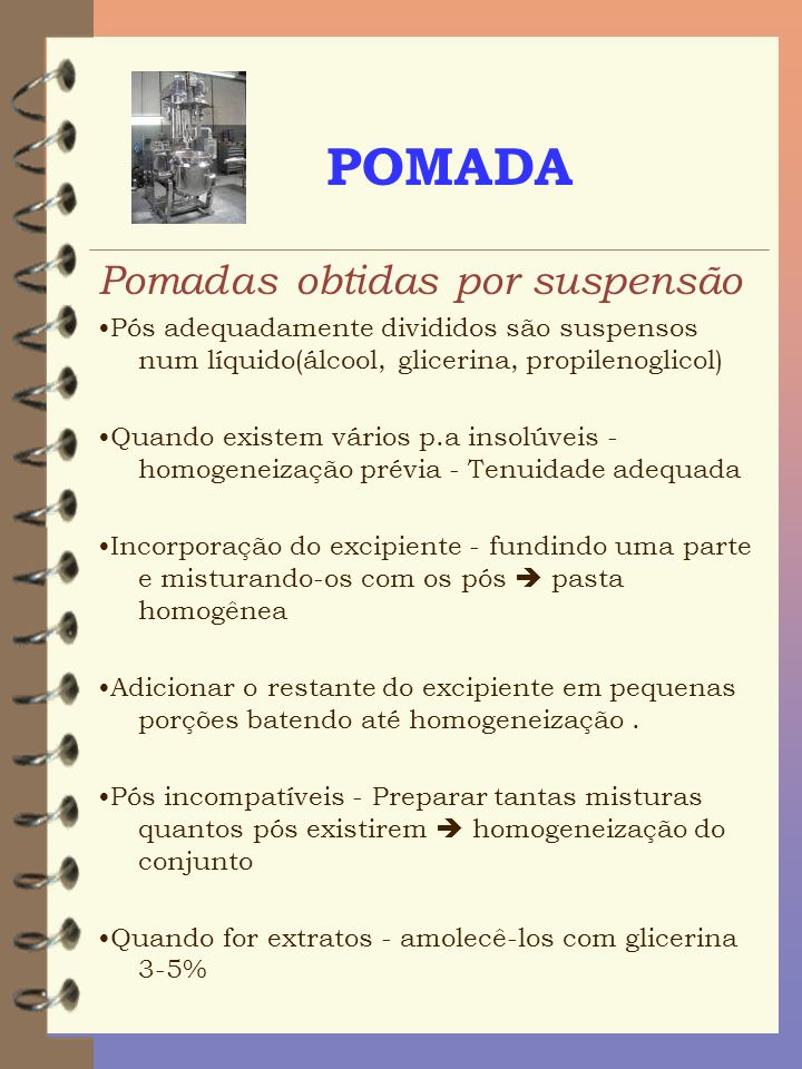 POMADA Pomadas obtidas por suspensão