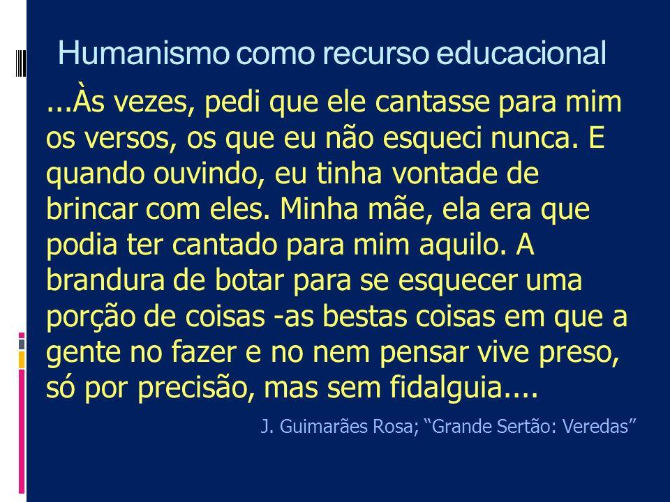 Humanismo como recurso educacional