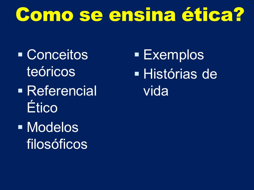 Como se ensina ética Conceitos teóricos Referencial Ético
