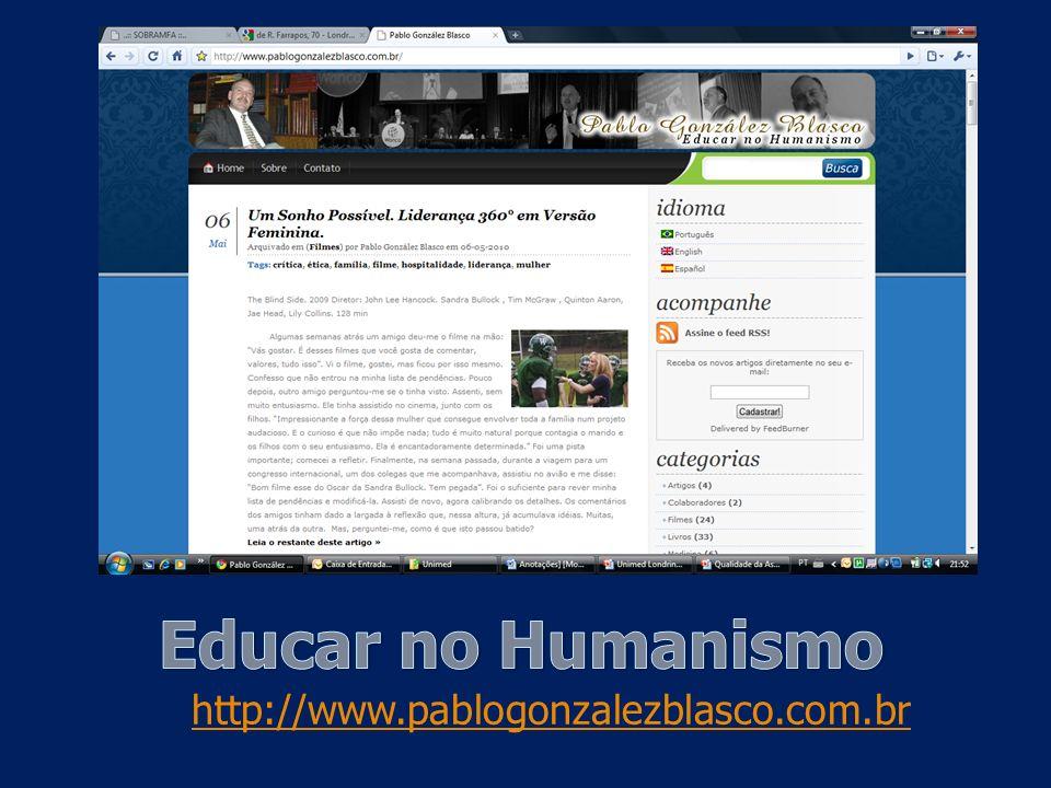Educar no Humanismo http://www.pablogonzalezblasco.com.br