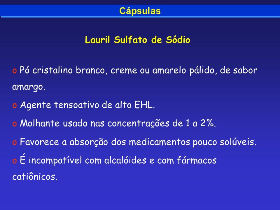 Lauril Sulfato de Sódio