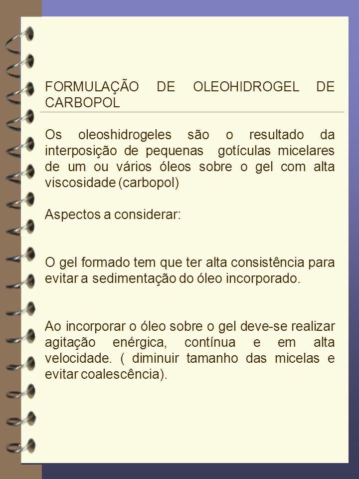FORMULAÇÃO DE OLEOHIDROGEL DE CARBOPOL
