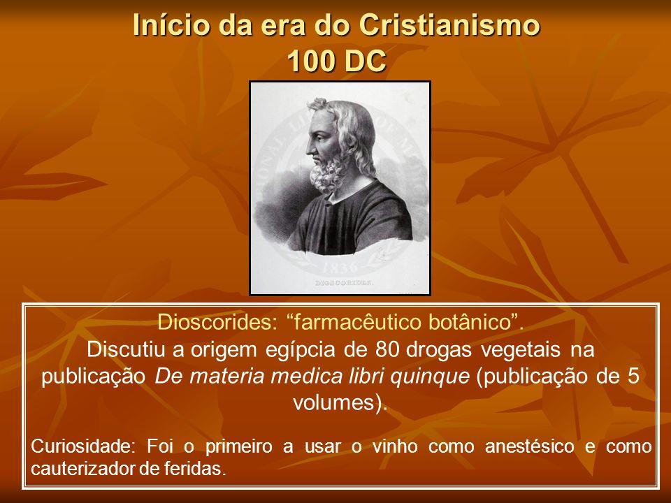 Início da era do Cristianismo 100 DC