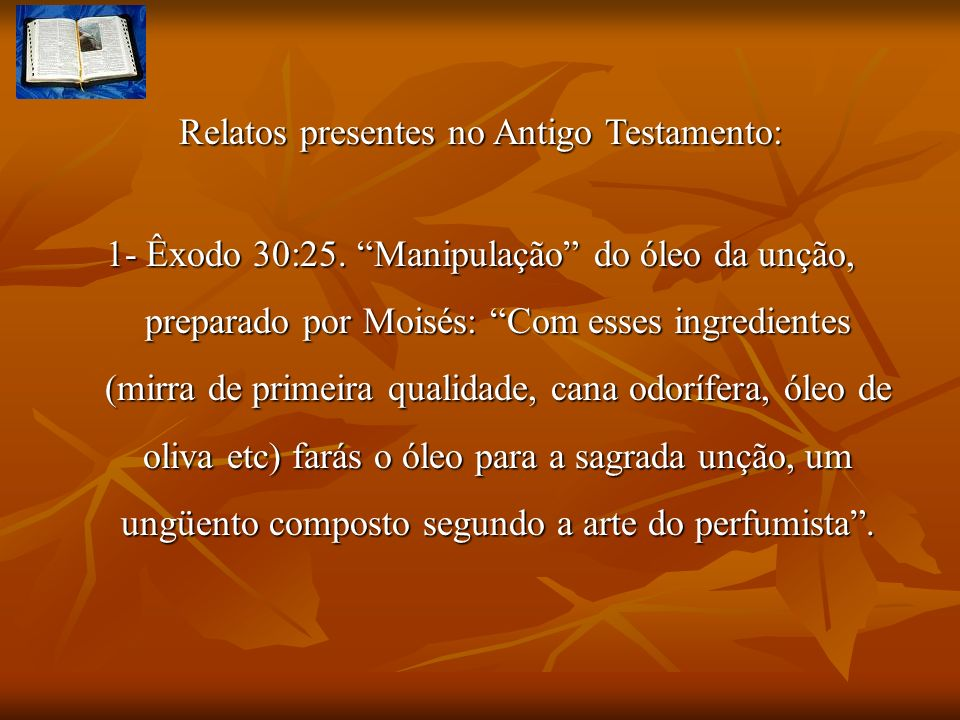 Relatos presentes no Antigo Testamento: