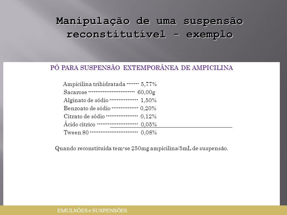 Manipulação de uma suspensão reconstitutível - exemplo
