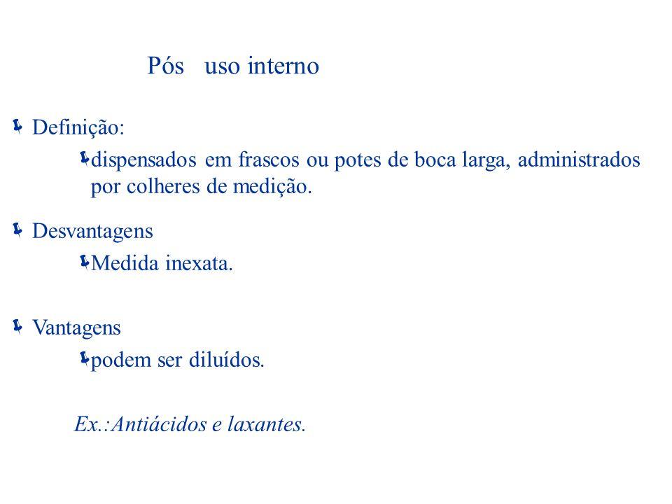 Pós uso interno Definição: