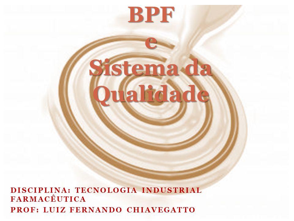 BPF e Sistema da Qualidade