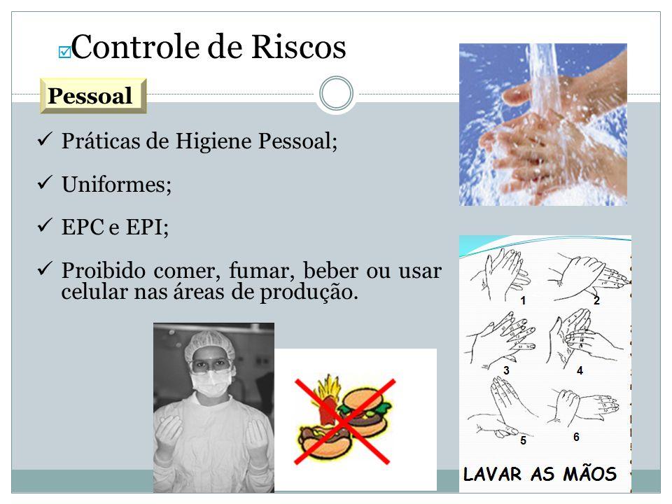 Práticas de Higiene Pessoal; Uniformes; EPC e EPI;