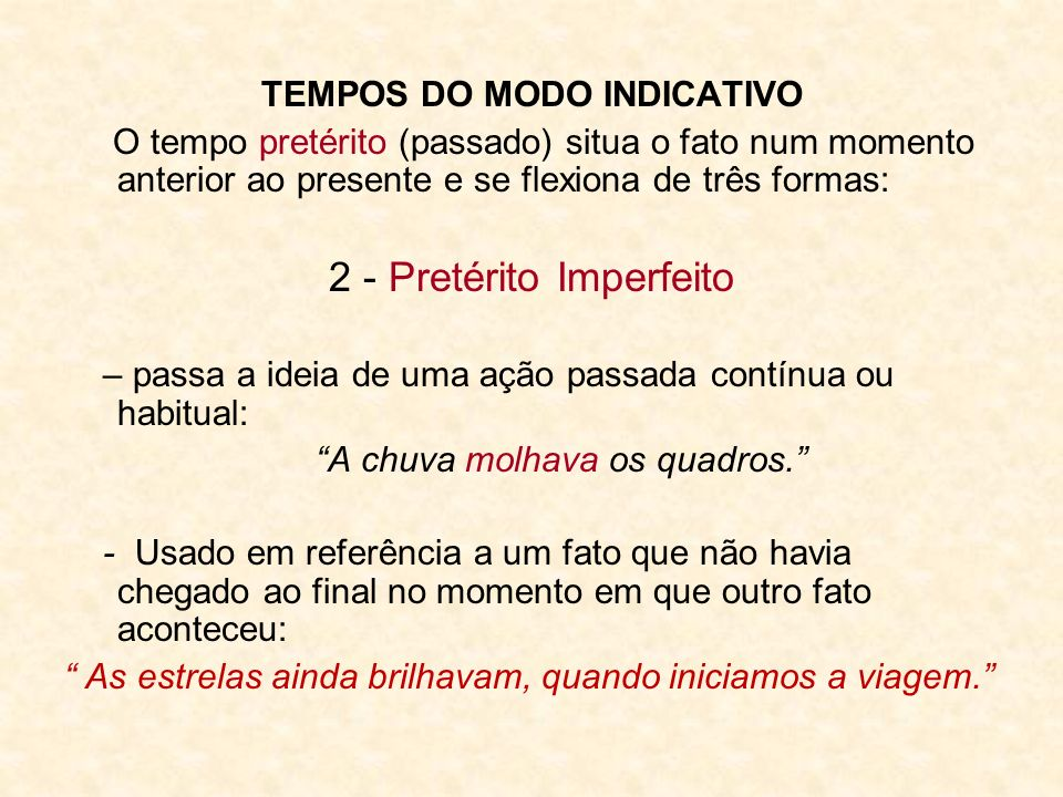 TEMPOS DO MODO INDICATIVO