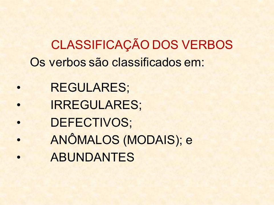 CLASSIFICAÇÃO DOS VERBOS