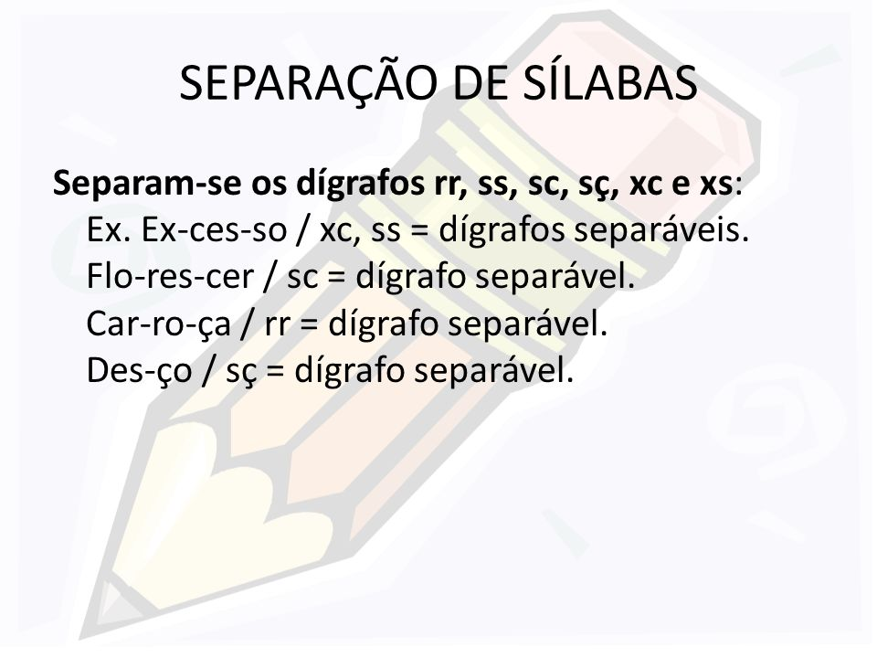 SEPARAÇÃO DE SÍLABAS