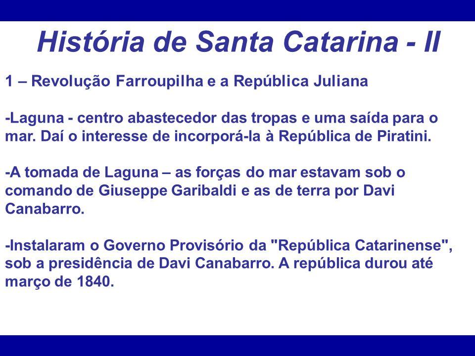 História de Santa Catarina - II