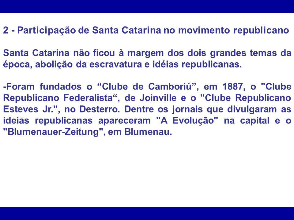 2 - Participação de Santa Catarina no movimento republicano
