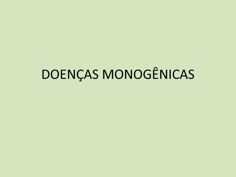 DOENÇAS MONOGÊNICAS