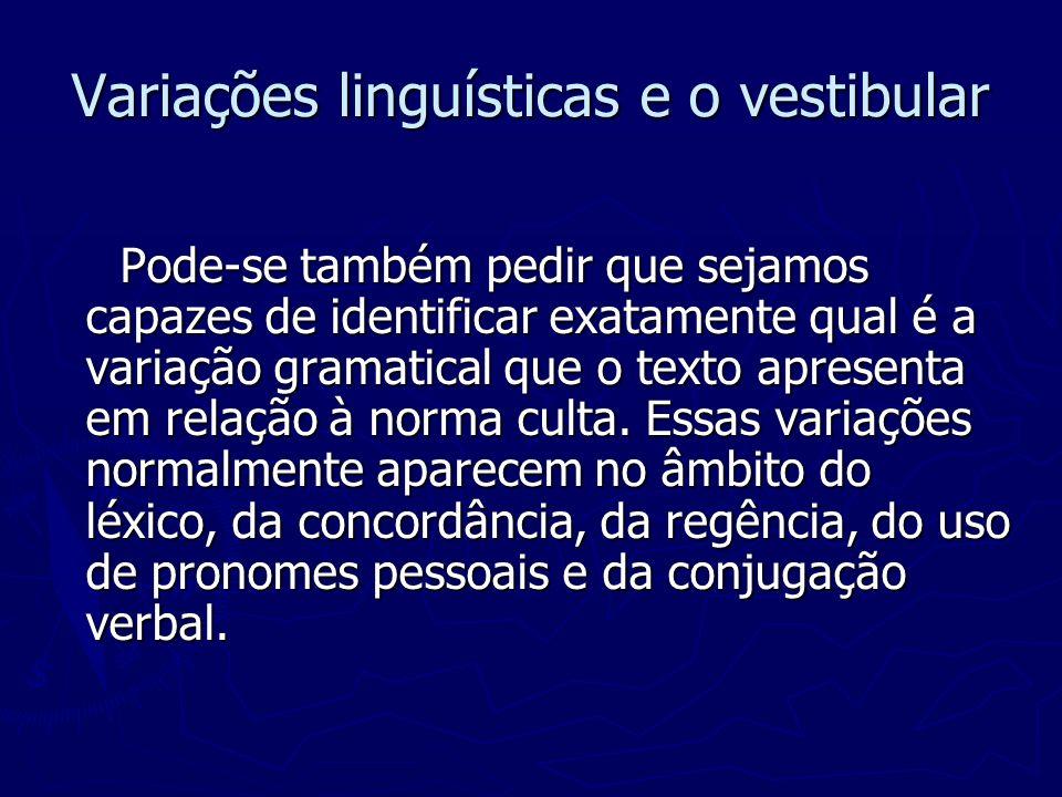 Variações linguísticas e o vestibular