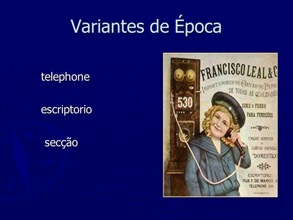 Variantes de Época telephone escriptorio secção
