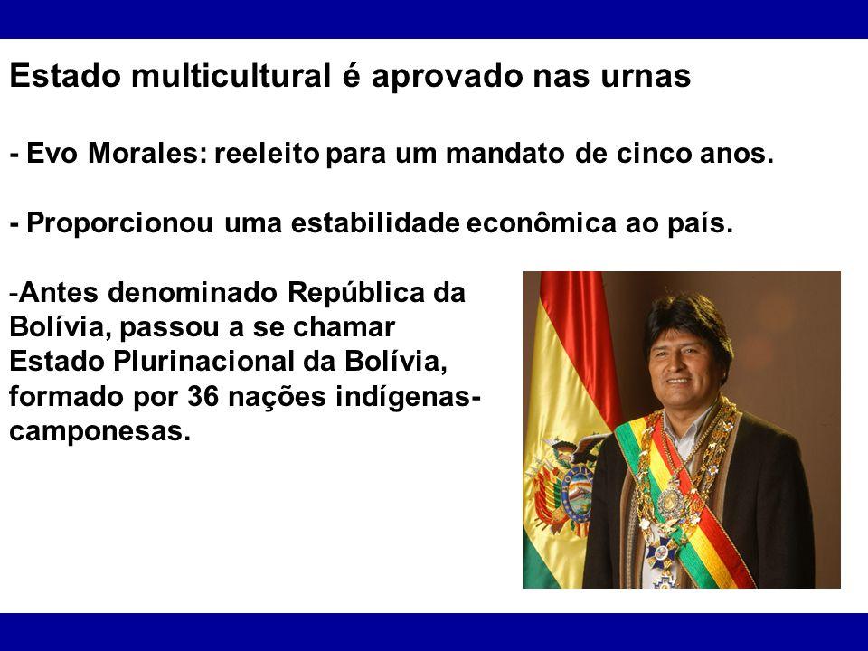 Estado multicultural é aprovado nas urnas