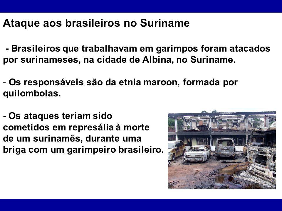 Ataque aos brasileiros no Suriname
